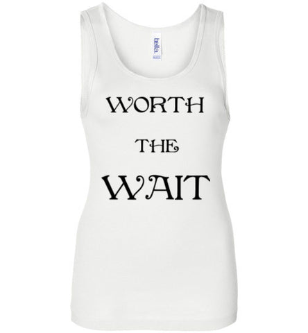 Worth The Wait Tank Top
