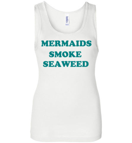 Mermaids Smoke Seaweed Tank Top