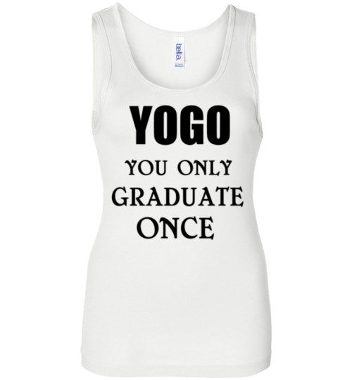 YOGO You Only Graduate Once Tank Top