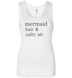 Mermaid Hair and Salty Air Tank Top