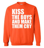 Kiss the Boys and make them Cry Sweatshirt