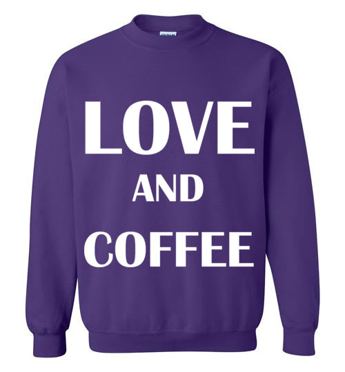 Love and Coffee Sweatshirt