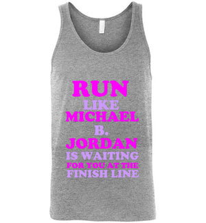 Run Like Michael B. Jordan is Waiting for you at the Finish Line Unisex Tank Top