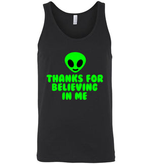Thanks for Believing in Me Unisex Tank Top