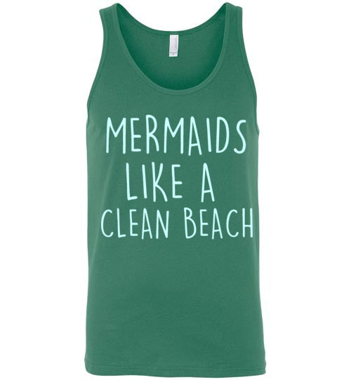 Mermaids Like a Clean Beach Unisex Tank Top