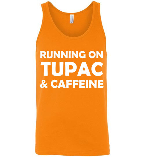 Running on Tupac and Caffeine