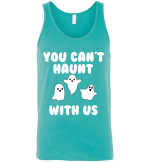You Can't Haunt With Us Unisex Tank Top