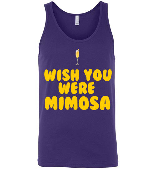 Wish You Were Mimosa Unisex Tank Top