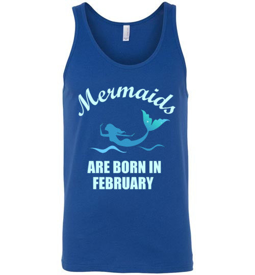 Mermaids are Born in February Unisex Tank Top