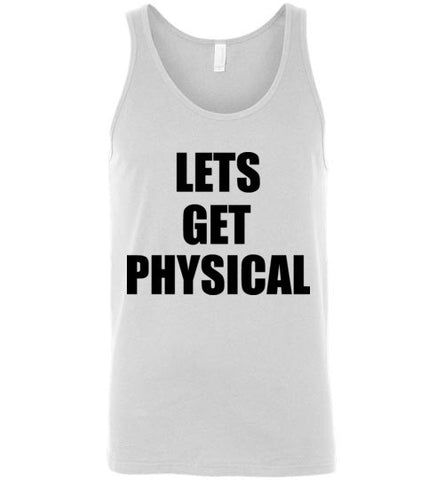 Lets Get Physical Unisex Tank Top