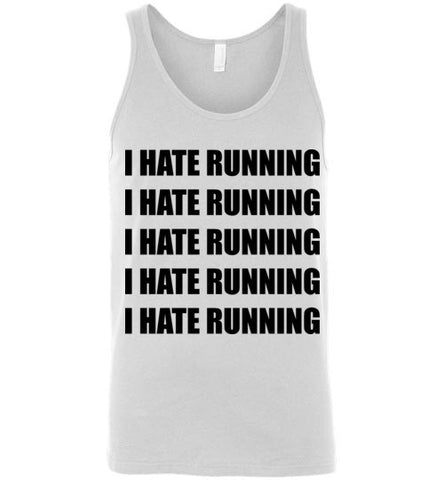 I Hate Running Unisex Tank Top