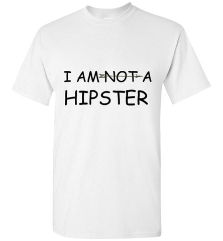 I AM NOT A HIPSTER