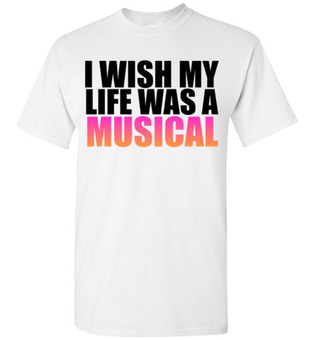 I Wish My Life Was a Musical