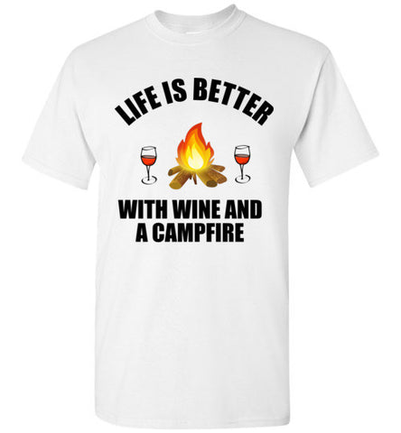 Life is Better With Wine and a Campfire
