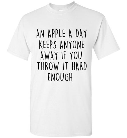 An Apple a Day Keeps Anyone Away if You Throw It Hard Enough