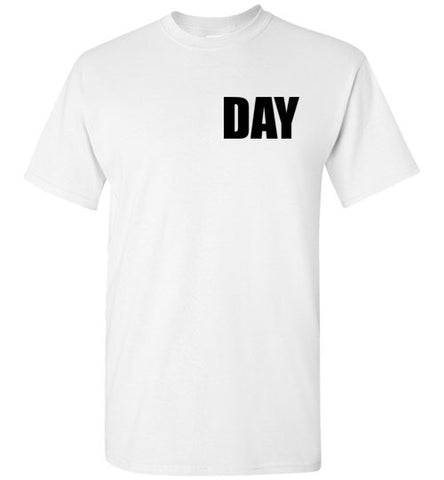 Day T-Shirt