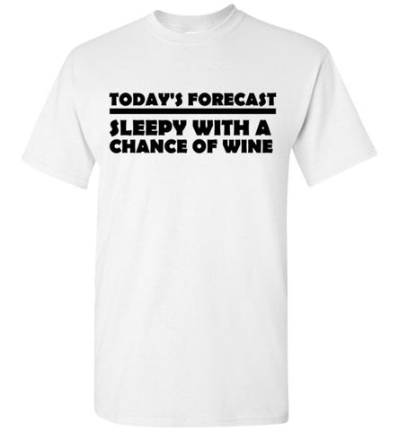 Today's Forecast Sleepy With a Chance of Wine