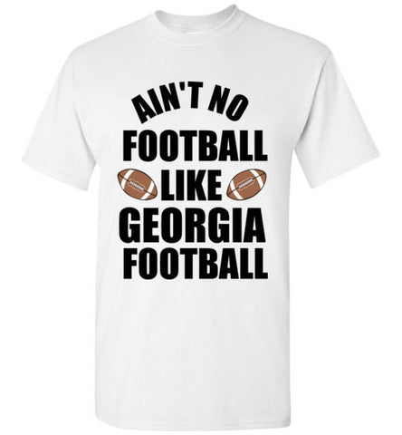 Ain't No Football Like Georgia Football