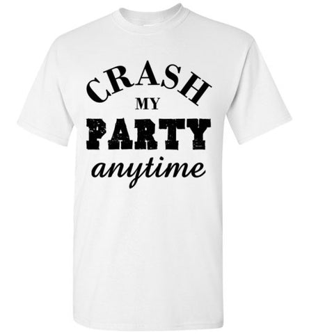 Crash My Party Anytime