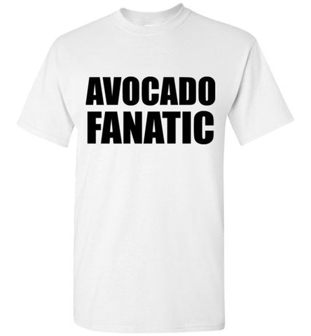 Avocado Fanatic T-Shirt