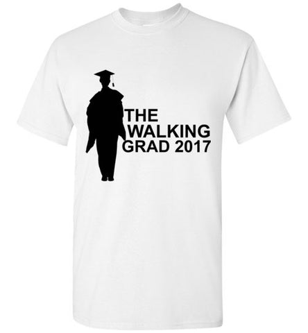 The Walking Grad 2017 Graduation T-Shirt
