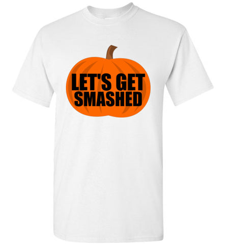 Let's Get Smashed Pumpkin Halloween Shirt