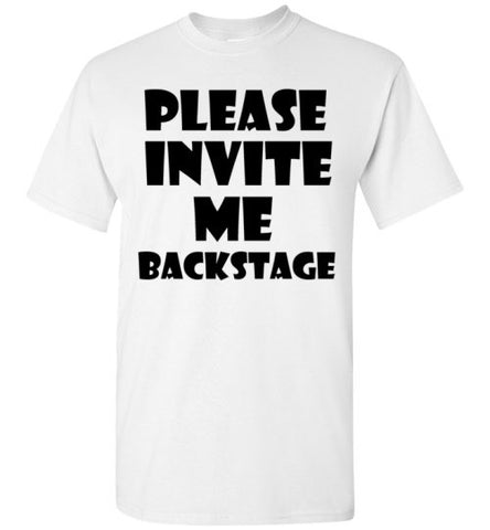 Please Invite me Backstage