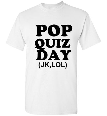Pop Quiz Day (JK LOL)