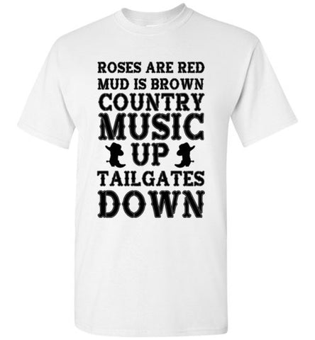 Country Music Up Tailgates Down T-Shirt