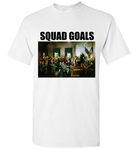 Squad Goals Founding Fathers America T-Shirt
