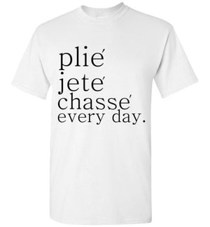 Plie Jete Chasse Every Day