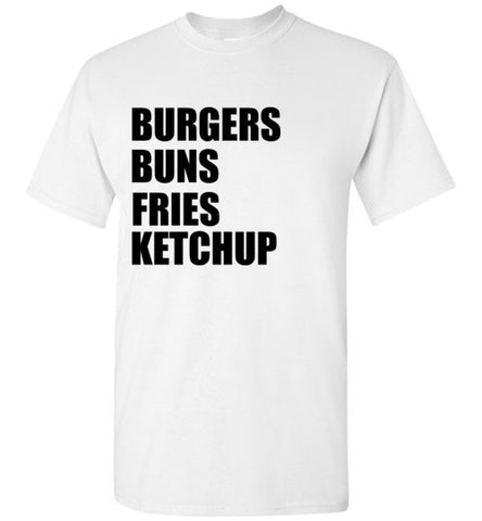 Burgers Buns Fries Ketchup T-Shirt