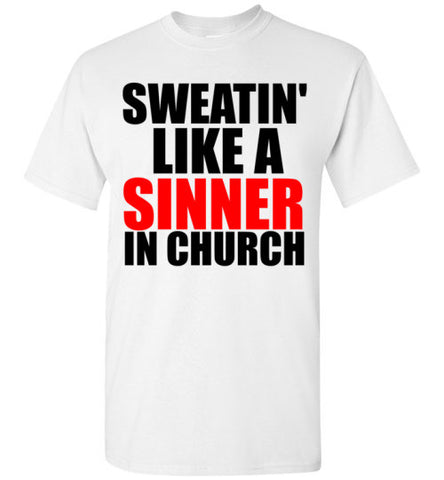 Sweatin' Like a Sinner in Church
