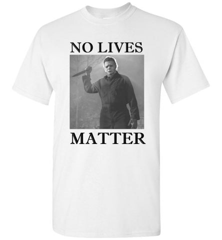 No Lives Matter Halloween T-Shirt