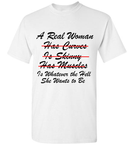 A Real Woman Is Whatever the Hell She Wants to Be