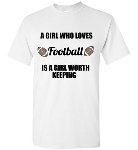 A Girl Who Loves Football is a Girl Worth Keeping