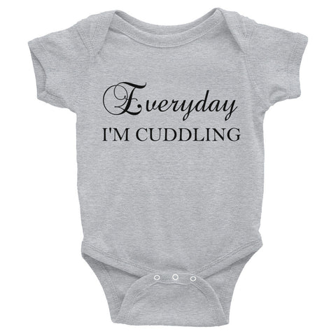 Everyday I'm Cuddling Infant Bodysuit