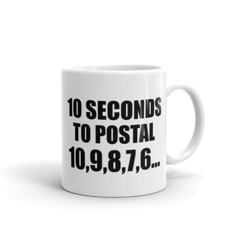 10 Seconds to Postal Mug