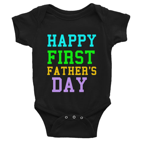 Happy First Father's Day Infant Bodysuit