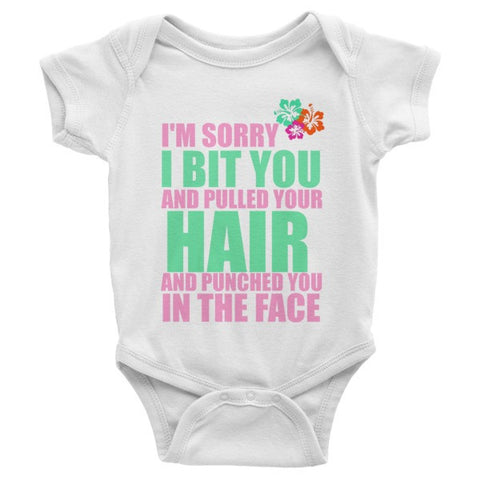 Sorry I Bit You Punched You in the Face Infant short sleeve one-piece