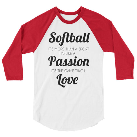 Softball Passion Love 3/4 sleeve raglan shirt