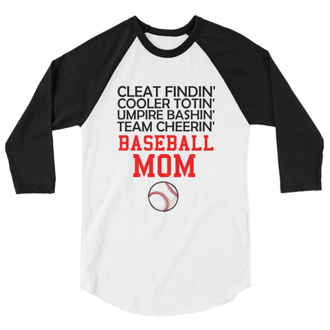 Cleat Findin' Cooler Totin' Umpire Bashin' Team Cheerin' Baseball Mom 3/4 sleeve raglan shirt