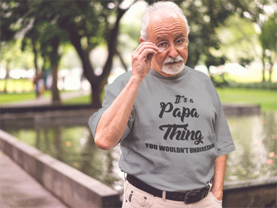 It's a Papa Thing You Wouldn't Understand T-Shirt