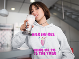 Milkshakes Bring Me to the Yard Hoodie