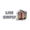 LIVE SIMPLY TINY HOUSE STICKER | Tiny Houses Inside