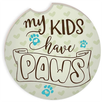 My Kids Have Paws Car Coaster