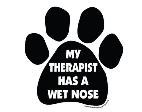 My Therapist has a Wet Nose Car Magnet