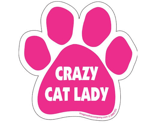 Crazy Cat Lady - BPaWed Pals, LLC