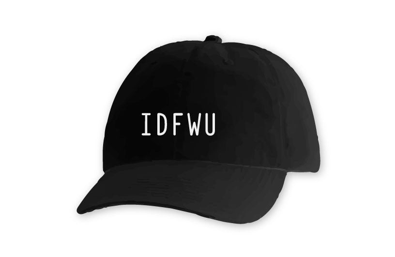 IDFWU [DAD HAT] | LAV