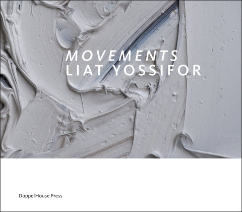 Movements: Liat Yossifor